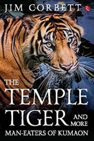 Temple Tiger By Jim Corbett